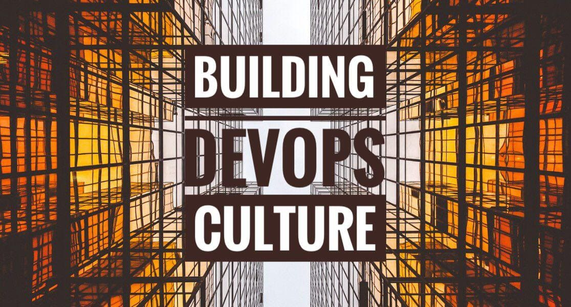 Transition to DevOps culture