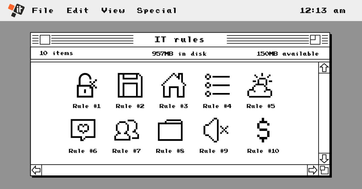 Modern face of 10 old-school IT rules